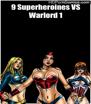 Porn Comics - 9 Superheroines VS Warlord 1 Sex Comic