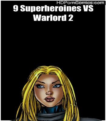 Porn Comics - 9 Superheroines VS Warlord 2 Sex Comic