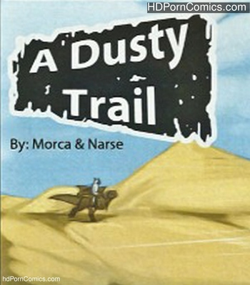 Porn Comics - A Dusty Trail Sex Comic