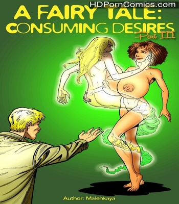 Porn Comics - A Fairy Tale – Consuming Desires 3 Sex Comic