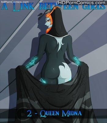 Porn Comics - A Link Between Girls 2 – Queen Midna Sex Comic