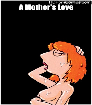 Porn Comics - A Mother's Love Sex Comic