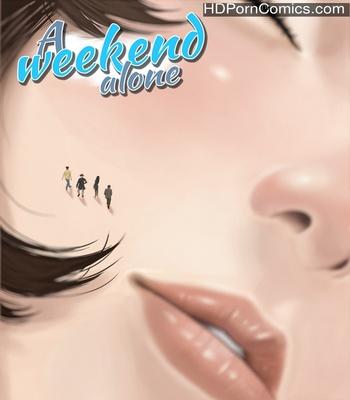 A Weekend Alone 4 Sex Comic