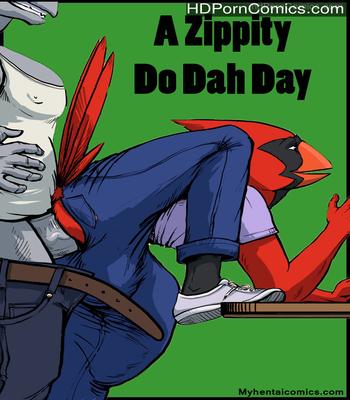 Porn Comics - A Zippity Do Dah Day Sex Comic