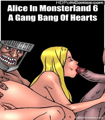 Porn Comics - Alice In Monsterland 6 – A Gang Bang Of Hearts Sex Comic