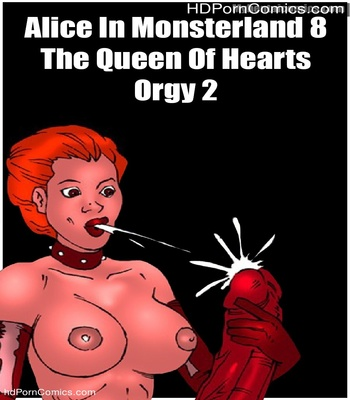 Porn Comics - Alice In Monsterland 8 – The Queen Of Hearts Orgy 2 Sex Comic