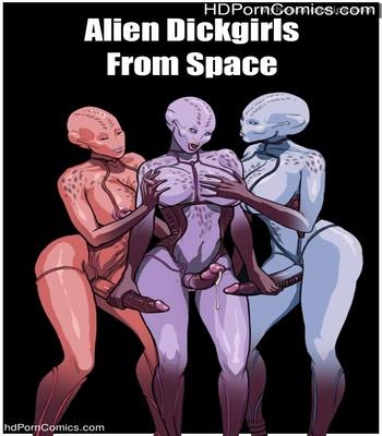 Porn Comics - Alien Dickgirls From Space Sex Comic
