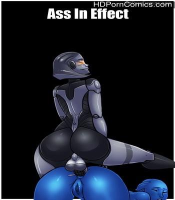 Porn Comics - Ass In Effect 1 Sex Comic