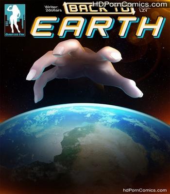 Porn Comics - Back To Earth 1 Sex Comic