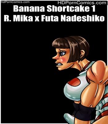 Porn Comics - Banana Shortcake 1 – R. Mika x Futa Nadeshiko Sex Comic