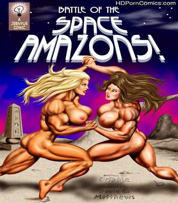 Porn Comics - Battle of the Space Amazons free Cartoon Porn Comic