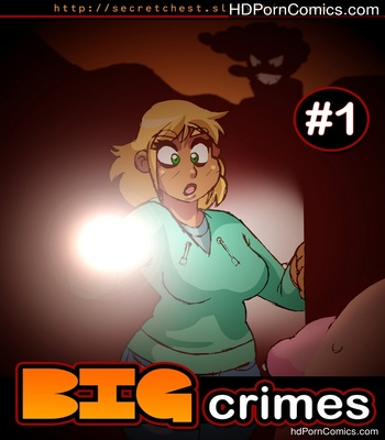 Porn Comics - Big Crimes 1 Sex Comic