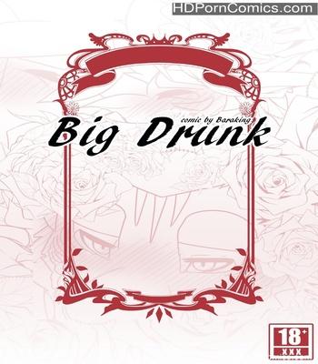 Porn Comics - Big Drunk Sex Comic