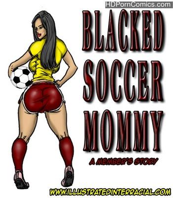 Porn Comics - Blacked Soccer Mommy Sex Comic