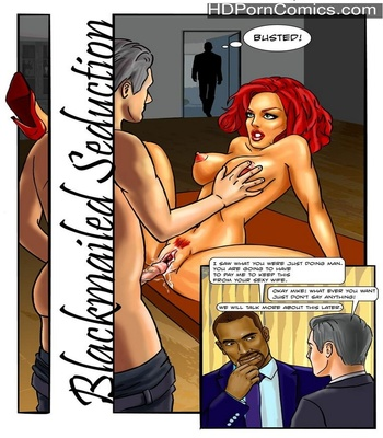 Porn Comics - Blackmailed Seduction 1 Sex Comic