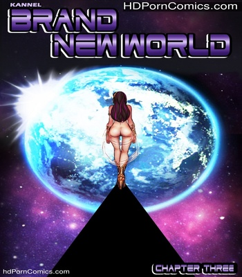 Porn Comics - Brand New World 3 Sex Comic