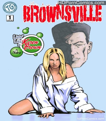 Porn Comics - Brownsville – Livin' Life As Karen Brown Sex Comic