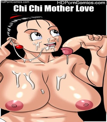 Porn Comics - Chi Chi Mother Love Sex Comic