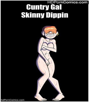 Porn Comics - Cuntry Gal – Skinny Dippin Sex Comic