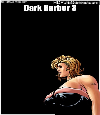 Porn Comics - Dark Harbor 3 Sex Comic