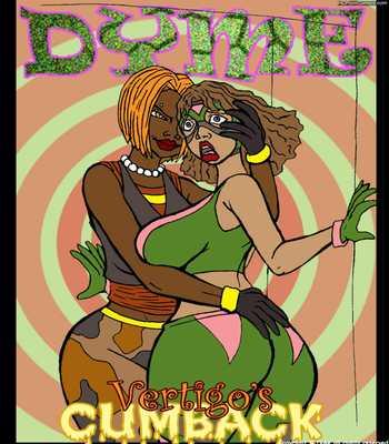 Porn Comics - Dyme Vertigo's Cumback 1-6 free Cartoon Porn Comic