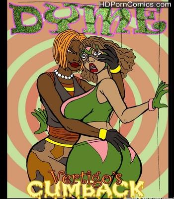Porn Comics - Dyme Vertigo's Cumback 1 Sex Comic