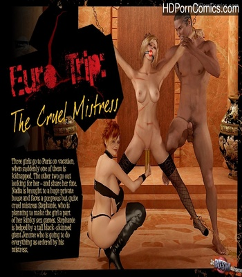 Porn Comics - Euro Trip 3 – The Cruel Mistress Sex Comic