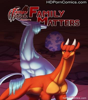 Porn Comics - Frisky Ferals – Family Matters Sex Comic