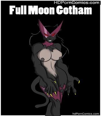 Porn Comics - Full Moon Gotham Sex Comic