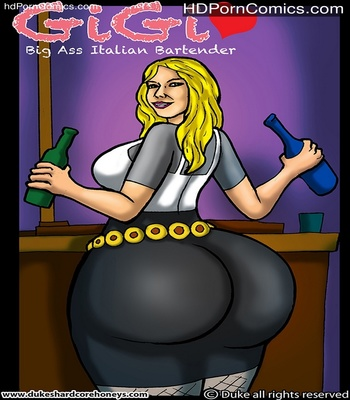 Porn Comics - Gigi – Big Ass Italian Bartender 1 Sex Comic