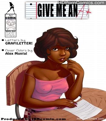 Porn Comics - Give Me An A 5 Sex Comic