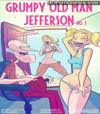 Grumpy Old Man Jefferson-3 – Porncomics free Porn Comics