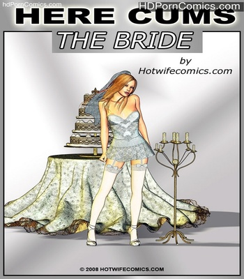 Porn Comics - Here Cums The Bride Sex Comic