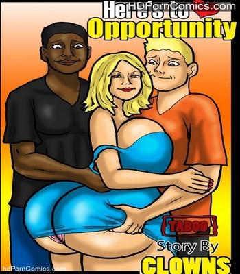 Porn Comics - Here's To Oppertunity Sex Comic