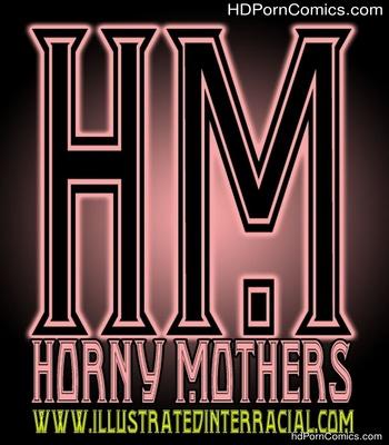Porn Comics - Horny Mothers 1 Sex Comic
