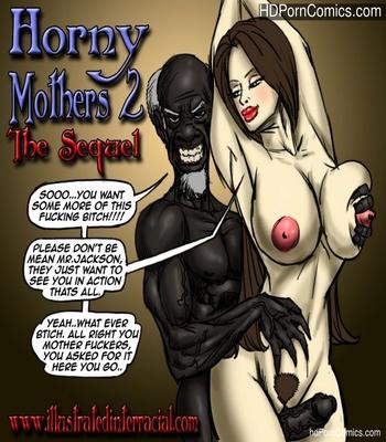Porn Comics - Horny Mothers 2 – The Sequel Sex Comic