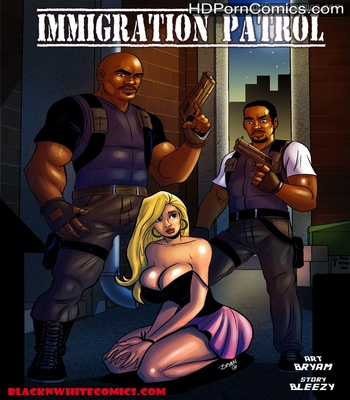 Porn Comics - Immigration Patrol Sex Comic