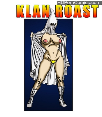 Porn Comics - Klan Roast