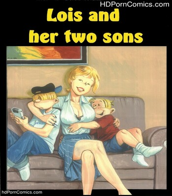 Porn Comics - Lois And Her Two Sons Sex Comic