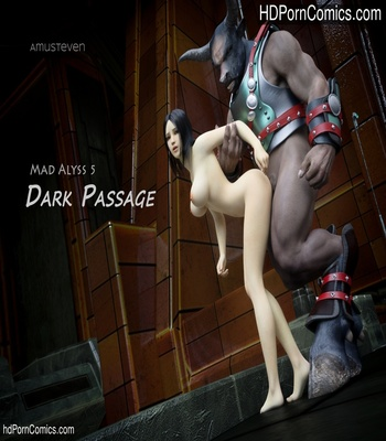 Porn Comics - Mad Alyss 5 – Dark Passage Sex Comic