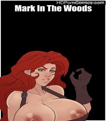 Porn Comics - Mark In The Woods Sex Comic