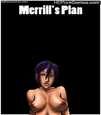 Porn Comics - Merrill's Plan Sex Comic