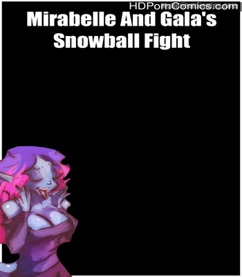 Porn Comics - Mirabelle And Gala's Snowball Fight Sex Comic
