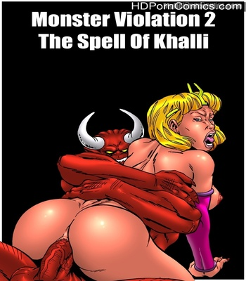 Porn Comics - Monster Violation 2 – The Spell Of Khalli Sex Comic
