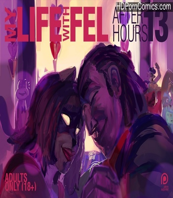Porn Comics - My Life With Fel – After-Hours 13 Sex Comic