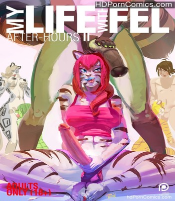 Porn Comics - My Life With Fel – After-Hours 2 Sex Comic