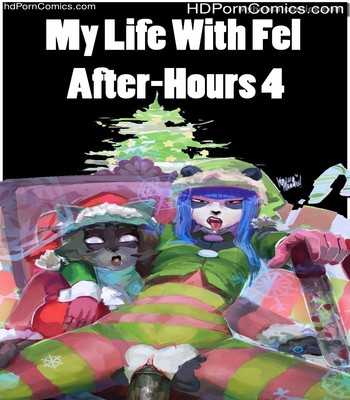 Porn Comics - My Life With Fel – After-Hours 4 Sex Comic