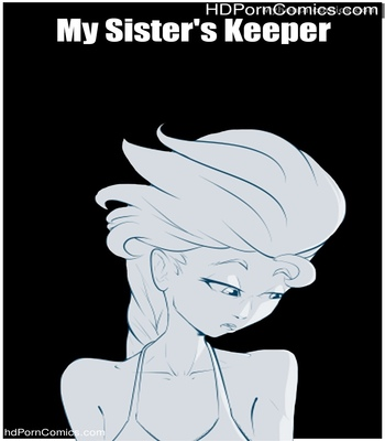 Porn Comics - My Sister's Keeper Sex Comic
