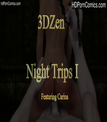 Porn Comics - Night Trips 1 Sex Comic