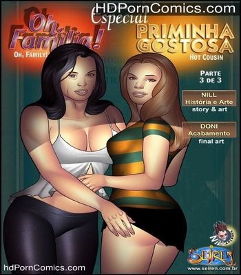 Oh Familia & Hot Cousin Special – Part 3 free Porn Comic